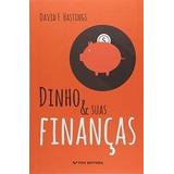 Livro Dinho E Suas Financas David F. Hastings