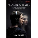 Libro Por Trece Razones - Jay Asher (español