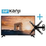 Oferta Combo Televisor 43 Smart Tv Php + Soporte Kanji