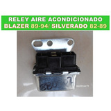 Reley Aire Acondicionado Blazer 89-94/ Silverado 82-89