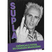 Livro Livro Supla Crônica E Fotos Do -