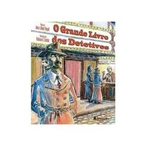 O Grande Livro Dos Detetives Capa Dura - Novo - Leitura