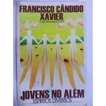 Livro Jovens No Além Francisco Cândido Xavier