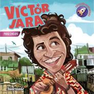 Víctor Jara Para Chicas Y Chicas
