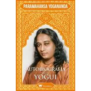 Autobiografía De Un Yogui (imágenes Color)