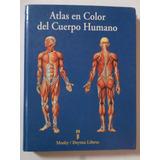 Atlas Del Cuerpo Humano A Color, Tapa Dura
