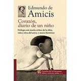 Corazòn Diario De Un Niño Edmundo De Amicis Emu
