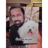 Les Doy Mi Paz - Padre Ignacio De Rosario