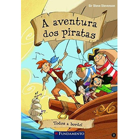 Aventura Dos Piratas, A - Todos A Bordo!