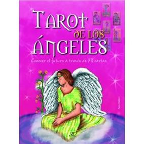 Tarot De Los Angeles: Conocer El Futuro A Través De 78 Cart