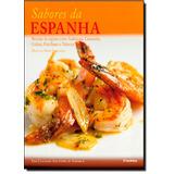 Sabores Da Espanha: Receitas De Regiões Como Andaluzia, Cat