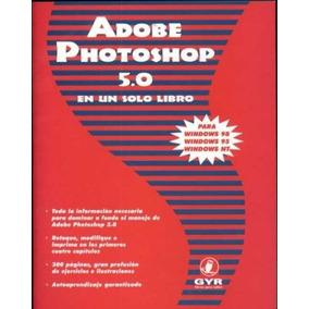 Adobe Photoshop 5.0 - En Un Solo Libro Carlos Boque