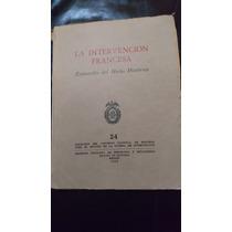 La Intervención Francesa-ernesto Tarrago