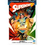 Superwoman 02 Renascimento - Panini 2 - Bonellihq Cx127 E18