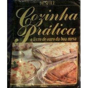 Livro Cozinha Pratica - O Livro De Ouro Da Boa Mesa + Brinde