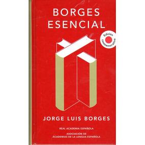Borges Esencial - Jorge Luis Borges