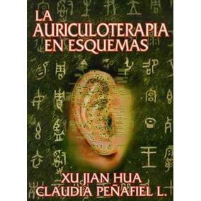 Libro La Auriculoterapia En Esquemas - Nuevo