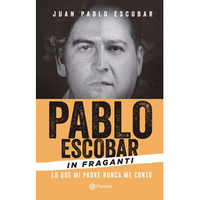 Libro: In Fraganti ( Pablo Escobar )