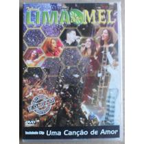 Dvd Limão Com Mel Turnê E Tome Amor 2004 Classic Hall Recife