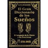 El Gran Diccionario De Los Sueños - Tapa Dura - Nuevo