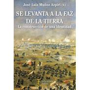 Se Levanta La Faz De La Tierra. Ediciones Fabro