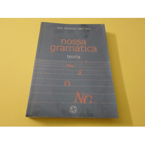 Nossa Gramática Teoria - Luiz Antonio Sacconi - Atual