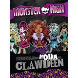 Livro Monster High - Desfile De Moda Da Clawdeen