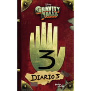 Gravity Falls. Diario 3 De Disney - Planeta Junior