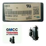 Compresor Acondicionado 18000 Btu Gmcc (toshiba) 220 V