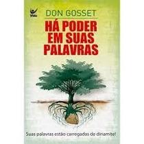 Há Poder Em Suas Palavras - Don Gossett - Frete Grátis