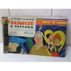 Patoruzu E Isidoro Nº 126 Año Xi 1967 Bodas De Isidoro