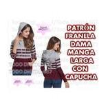 Molde Patrón Franela Dama Manga Larga Con Capucha,envio 2x1