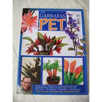 Revista: Trabalhos Em Garrafas Pet Nº 02 - Inclui Os Moldes