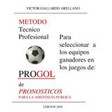 ¡ Método Para Ganar En Las Quinielas Del Fútbol !