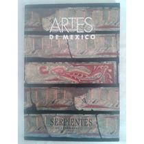 Revista Artes De México. Serpientes En El Arte Prehispánico.