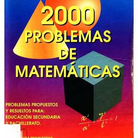 2000 Problemas De Matematicas Resueltos Para Bachillerato