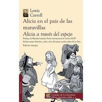 Alicia A Travës Del Espejo/ Alicia Pais Maravillas