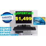 Computadoras Baratas Core 2 Duo Cpu Pc Ciber Hp Y Dell