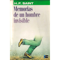 Memorias De Un Hombre Invisible - Harry F Saint - Libro