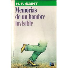 Memorias De Un Hombre Invisible - Harry F Saint - Libro