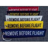 Remove Before Flight Llaveros Bordados Aeronauticos