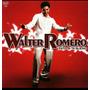 Cd Walter Romero Esto Si Ta