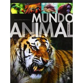 Enciclopedia Práctica Del Mundo Animal - Nuria Penalva