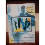 Cómo Aprendí A Ser Maestro. Antología. 2000. 164 Págs.