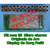Kit Com 26 Microchaves Originais Do Aro Display Do Korg Pa50