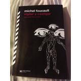 Libro Vigilar Y Castigar, Michel Foucault