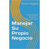 Libro: Manejar Su Propio Negocio: Contabilidad Finanzas. Pdf
