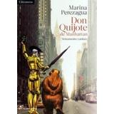 Don Quijote De Manhattan - Perezagua Libros Del Lince - Oce