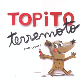 Libro: Topito Terremoto ( Anna Llenas)