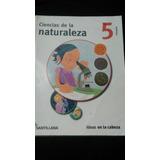 Ciencias De La Naturaleza 5 Santillana